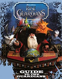 Guide To The Guardians (Turtleback School & Library Binding Edition) (Rise of the Guardians (PB))