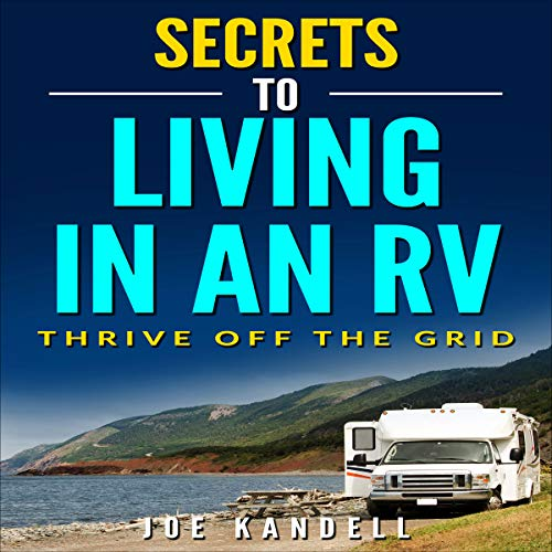 Secrets to Living in an RV cover art