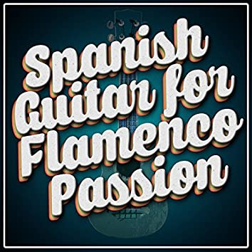 Spanish Guitar for Flamenco Passion
