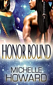 Honor Bound (Warlord Series Book 1) by [Michelle Howard]