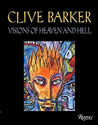 [(Clive Barker : Visions of Heaven and Hell)] [By (author) Clive Barker] published on (October, 2005)