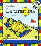 La tartaruga. Ediz. illustrata. Con CD Audio