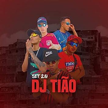 Set Dj Tião, Vol. 2