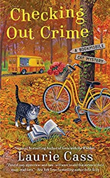 Checking Out Crime (A Bookmobile Cat Mystery Book 9) by [Laurie Cass]