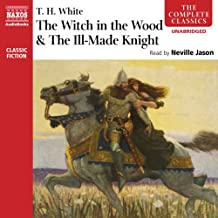 'The Witch in the Wood' & 'The Ill-Made Knight'