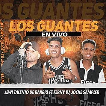 Los Guantes (En Vivo)