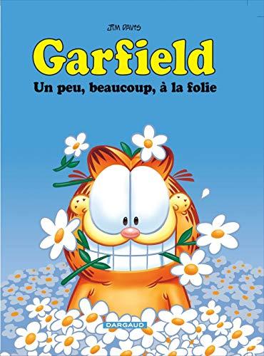 Garfield - tome 47 - Un peu, beaucoup, à la folie