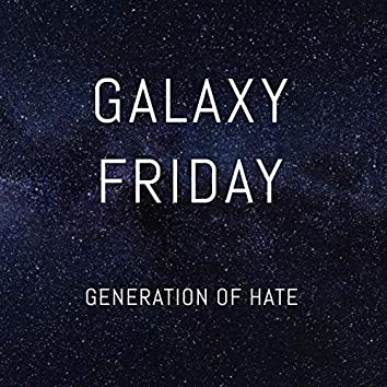 Generation of Hate