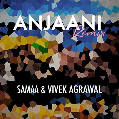 Samaa & Vivek Agrawal