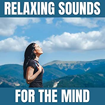 Relaxing Sounds for the Mind
