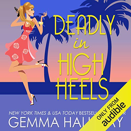 Deadly in High Heels Audiobook By Gemma Halliday cover art