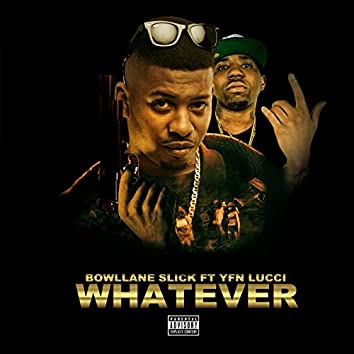 Whatever (feat. Yfn Lucci)