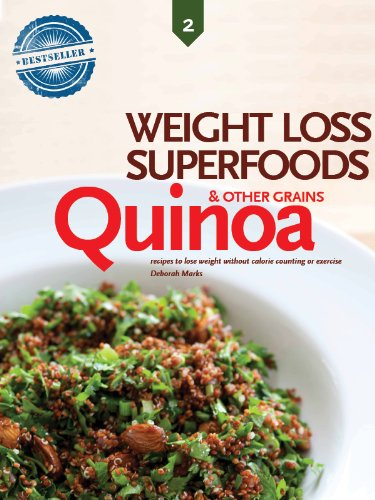 Quinoa And Other Alternative Grains Weight Loss Superfoods Recipes To Help You Lose Weight Without Calorie Counting Or Exercise Vol 2 Kindle Edition By Marks Deborah Cookbooks Food Wine Kindle
