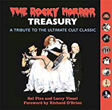 The Rocky Horror Treasury: A Tribute to the Ultimate Cult Classic