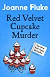 Red Velvet Cupcake Murder (Hannah Swensen Mysteries, Book 16): An enchanting mystery of cakes and...