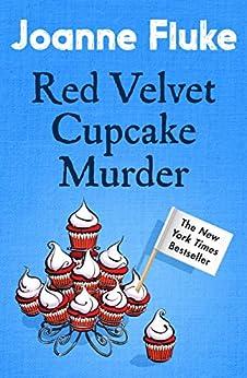 Red Velvet Cupcake Murder (Hannah Swensen Mysteries, Book 16): An enchanting mystery of cakes and crime by [Joanne Fluke]