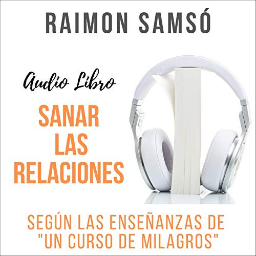 Diseño de la portada del título Sanar las Relaciones