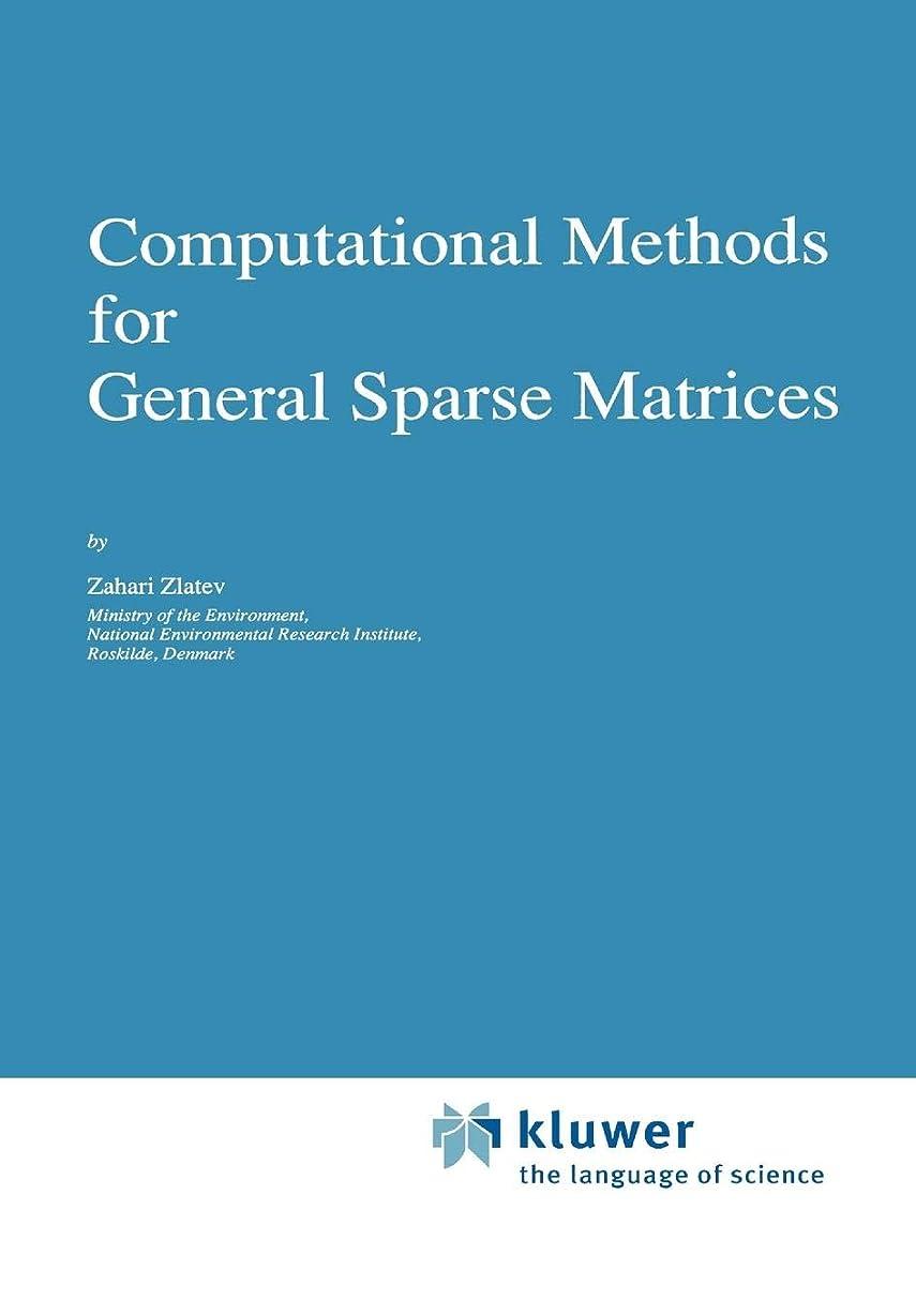 ペナルティ方法デッドロックComputational Methods for General Sparse Matrices (Mathematics and Its Applications)