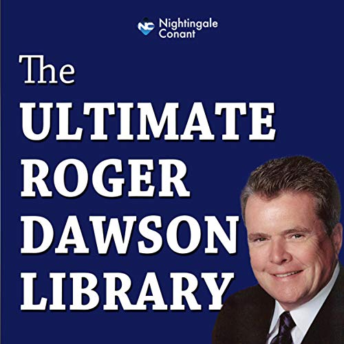 The Ultimate Roger Dawson Library cover art