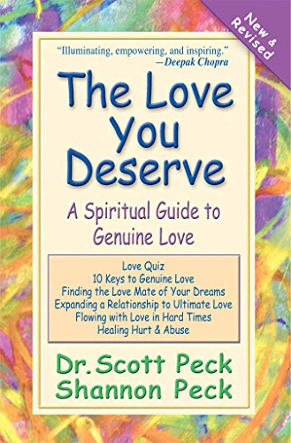 The Love You Deserve: A Spiritual Guide to Genuine Love (English Edition)