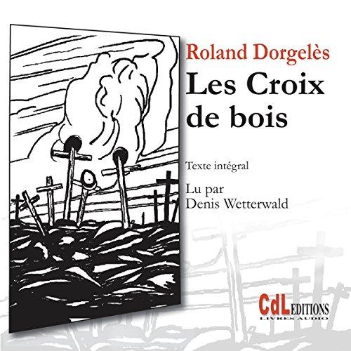 Les croix de bois audiobook cover art