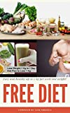 Easy and healthy up to 2 kg per week lose weight! (English Edition)