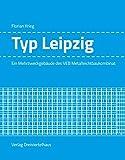 Typ Leipzig: Ein Mehrzweckgebäude des VEB Metalleichtbaukombinat (Typenbauten der DDR)