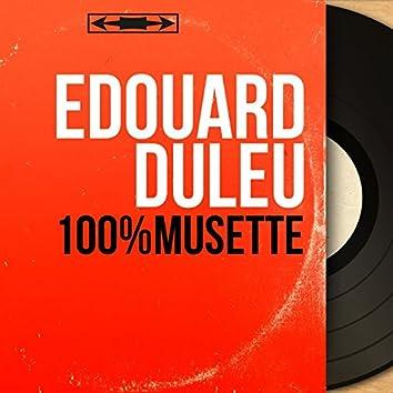 100% musette (Mono version)