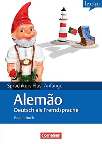 Lextra - Deutsch als Fremdsprache - Sprachkurs Plus: Anfänger: A1/A2 - Lehrbuch mit CDs und Audios online: Mit Begleitbuch: Ausgangssprache Portugiesisch