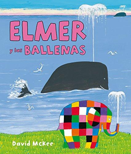 Elmer y las ballenas (Elmer. Álbum ilustrado)