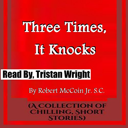 Three Times, It Knocks audiobook cover art