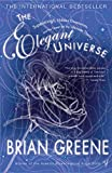 The Elegant Universe: Superstrings, Hidden Dimensions...