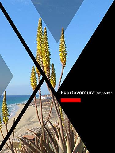 Fuerteventura entdecken
