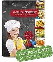 Kinderleichte Becherküche Band 3- Ergänzungsexemplar ohne Messbecher mit 15 herzhaften Rezepten, Ofen - Rezepte für die ga...