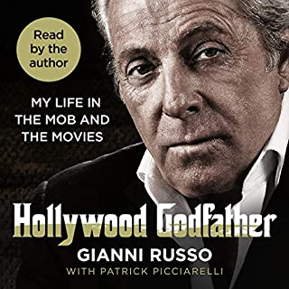Hollywood Godfather                   Written by:                                                                                                                                 Gianni Russo                               Narrated by:                                                                                                                                 Gianni Russo                      Length: 10 hrs and 13 mins     Not rated yet     Overall 0.0