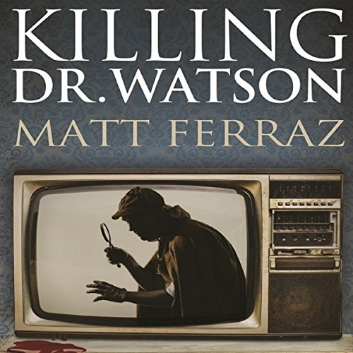 Killing Dr. Watson audiobook cover art