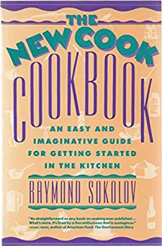 The New Cook Cookbook: An Easy and Imaginative Guide for Getting Started in the Kitchen 0688111416 Book Cover