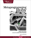 Amazon.com: Metaprogramming Ruby: Program Like the Ruby Pros