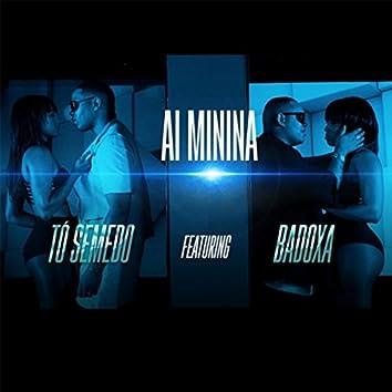 Ai Minina (feat. Badoxa)
