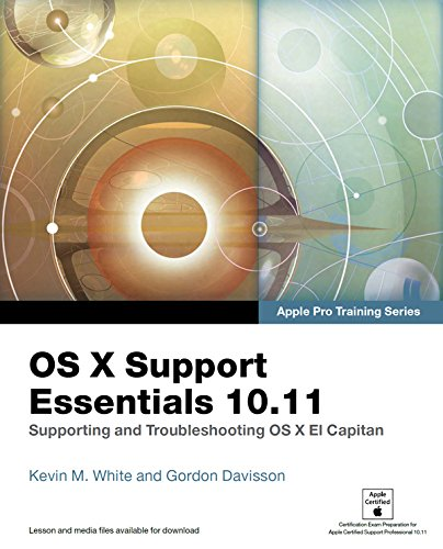 OS X Support Essentials 10.11 - Apple Pro Training Series (includes Content Update Program): Supporting and Troubleshooting OS X El Capitan (English Edition)