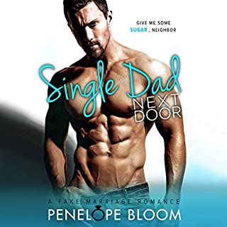 Single Dad Next Door audiobook cover art