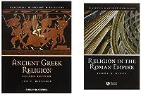 Ancient Greek Religion 2e + Religion in the Roman Empire (Blackwell Ancient Religions)