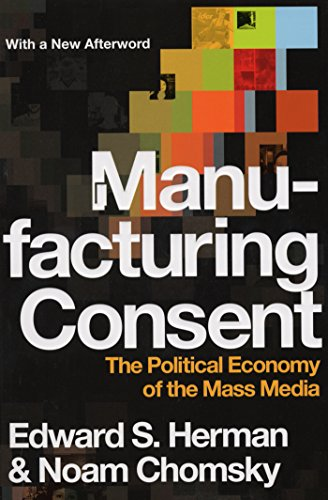 Manufacturing Consent: The Political Economy of the Mass Media (English Edition)