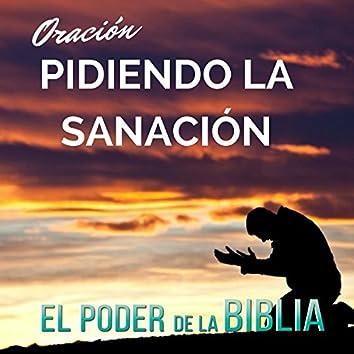 Oración Pidiendo la Sanación - Single