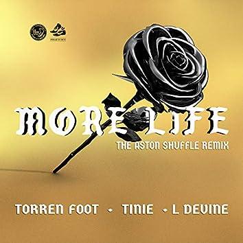More Life (feat. Tinie Tempah & L Devine) [The Aston Shuffle Remix]
