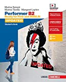 Performer B2 updated. Ready for First and INVALSI. Student's book-Workbook. Per le Scuole superiori. Con espansione online