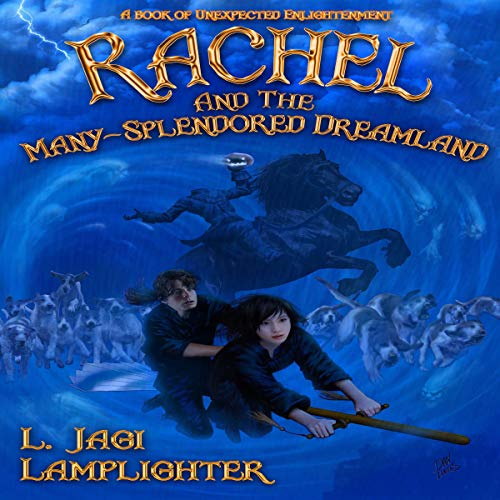 Rachel and the Many-Splendored Dreamland audiobook cover art