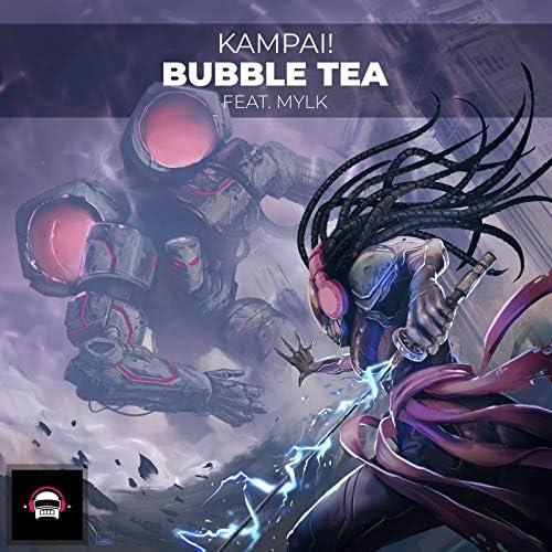 KAMPAI! feat. Mylk