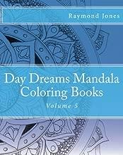 Day Dreams Mandala Coloring Books: Volume 5