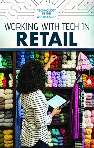Working With Tech in Retail (Technology in the Workplace)